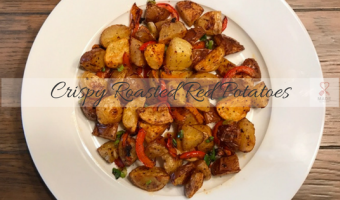 Crispy Roasted Red Potatoes