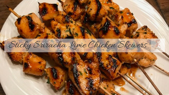 Sticky Siracha Lime Chicken Skewers