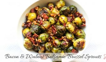 Bacon and Walnut Balsamic Brussel Sprouts